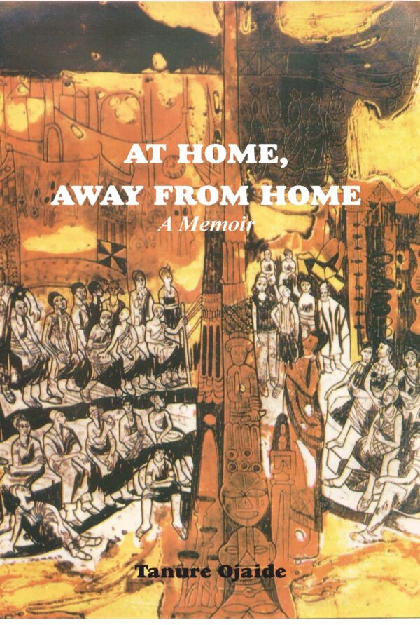 At Home, Away from Home (A Memoir)