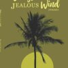 Songs of A Jealous Wind