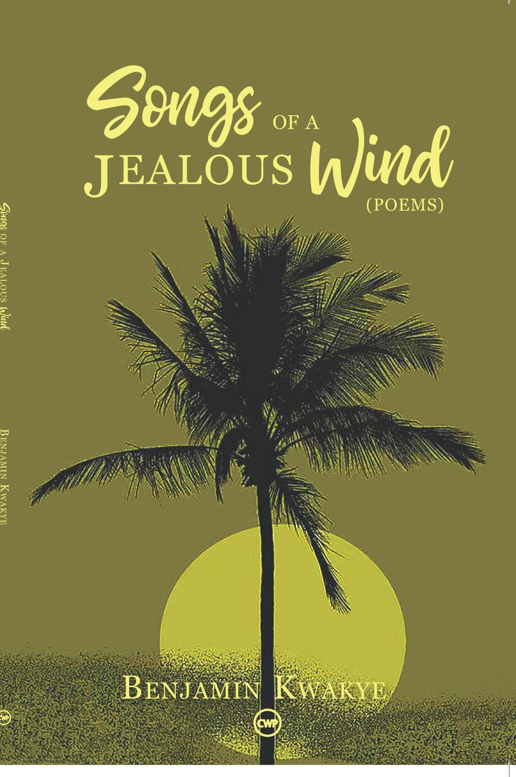 Songs of A Jealous Wind